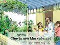Soạn Tập đọc: Chuyện một khu vườn nhỏ trang 102