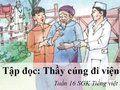 Tập đọc: Thầy cúng đi bệnh viện tuần 16 SGK Tiếng việt 5