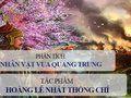 Phân tích hình tượng nhân vật vua Quang Trung trong Hoàng Lê nhất thống chí