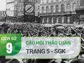 Câu hỏi thảo luận trang 5 SGK Lịch sử 9
