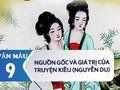 Giới thiệu về nguồn gốc và giá trị của Truyện Kiều (Nguyễn Du)