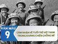 Tuổi trẻ Việt Nam trong kháng chiến chống Mĩ qua nhân vật anh lính lái xe và Phương Định
