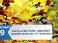 Cảm nhận bức tranh thiên nhiên giao mùa trong bài thơ Sang thu