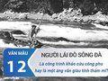 Người lái đò sông Đà là công trình khảo cứu công phu hay là một áng văn giàu tính thẩm mĩ?