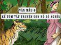 Kể tóm tắt truyện Con hổ có nghĩa