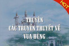 Truyện các truyền thuyết về Vua Hùng