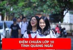 Xem điểm chuẩn lớp 10 tỉnh Quảng Ngãi năm 2019