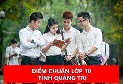 Điểm chuẩn lớp 10 tỉnh Quảng Trị năm học 2020/2021