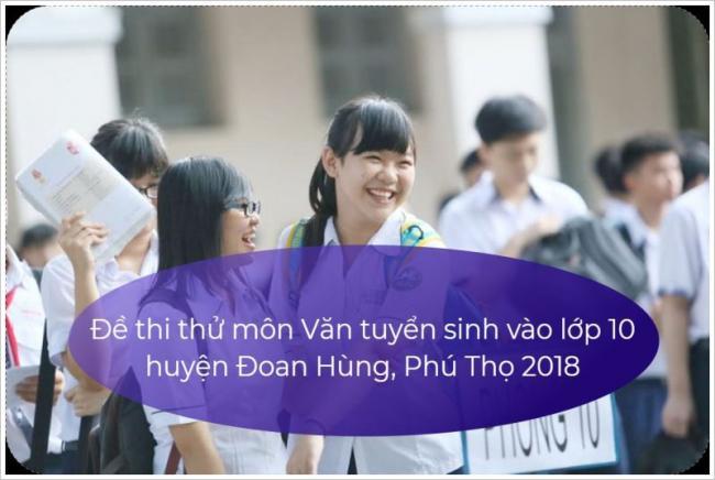 học sinh giải đề thi thử môn Văn đầu vào lớp 10 tỉnh Phú Thọ năm 2018