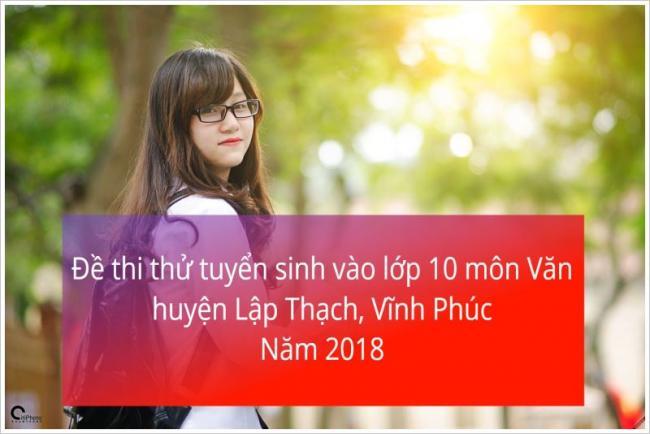 học sinh làm đề thi thử vào lớp 10 năm 2018 huyện Lập Thạch