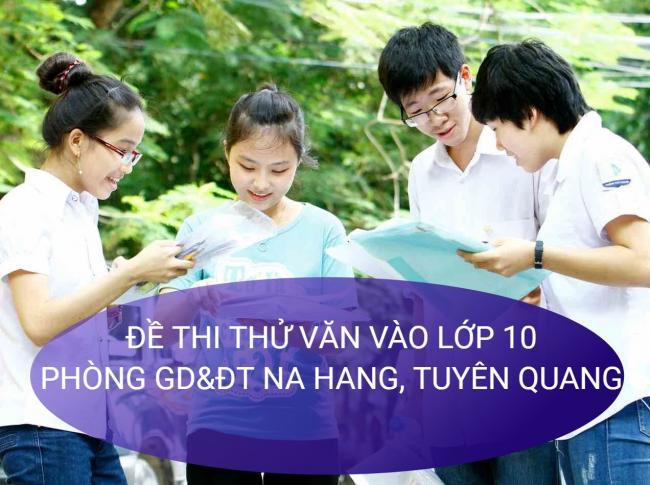 học sinh giải đề thi thử văn vào lớp 10 huyện Na Hang
