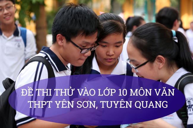 học sinh giải đề Văn thi thử vào lớp 10 huyện Yên Sơn