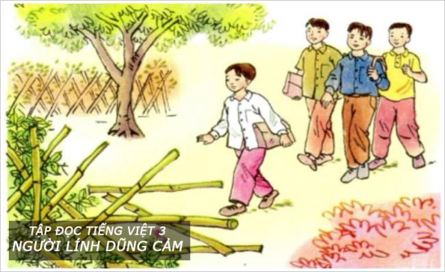 Tập đọc Tiếng Việt 3 Người lính dũng cảm