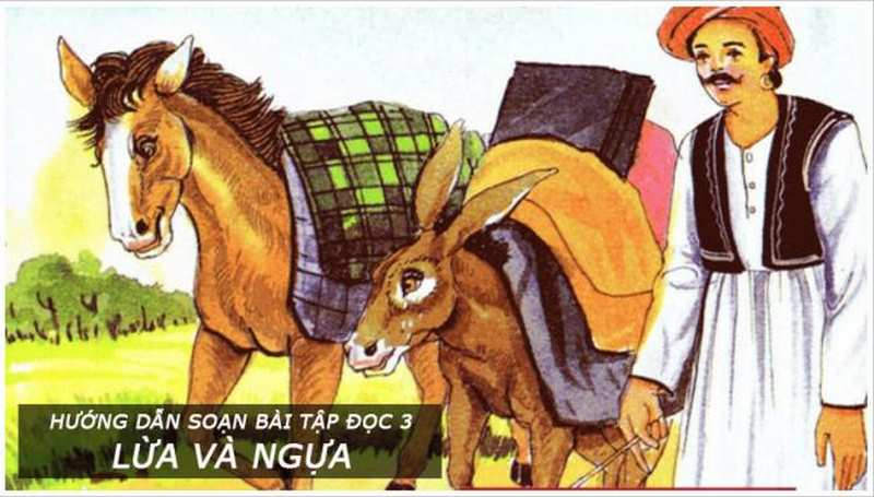 Soạn bài tập đọc Lừa và ngựa | SGK Tiếng Việt 3