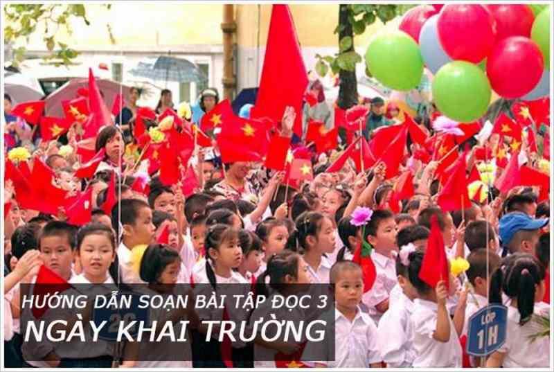 Soạn bài tập đọc Ngày khai trường | SGK Tiếng Việt 3