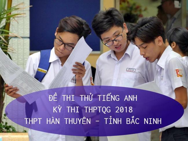 học sinh trường hàn thuyên làm đề Anh thi thử THPT quốc gia 2018