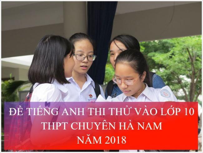 thí sinh làm bài thi thử tiếng anh vào lớp 10 THPT chuyên Hà Nam