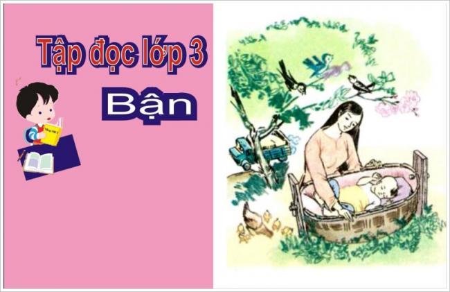 Hướng dẫn soạn bài tập đọc Bận trang 59 Tiếng Việt 3