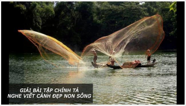 Giải bài tập chính tả trang 101 Tiếng Việt 3 Nghe viết Cảnh đẹp non sông
