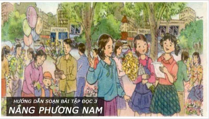 Hướng dẫn soạn bài tập đọc 3 Nắng phương Nam