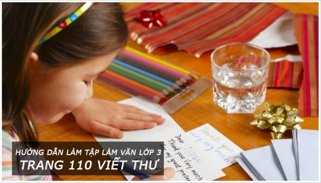 Hướng dẫn làm tập làm văn lớp 3 Trang 110 Viết thư