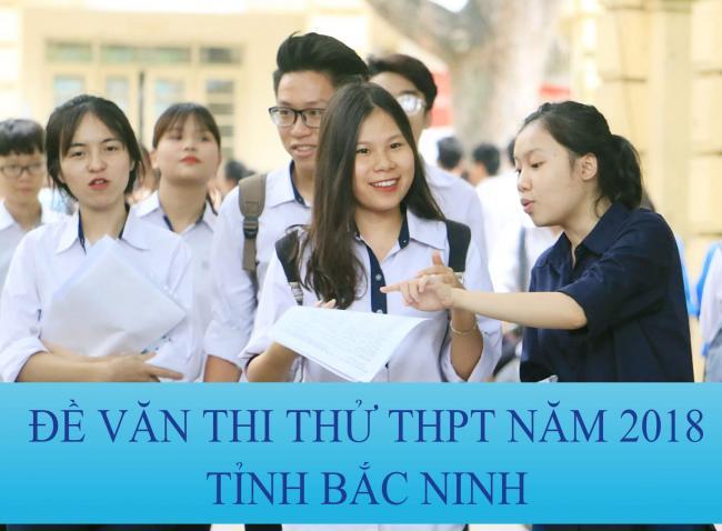 thi thử môn văn THPT quốc gia năm 2018 tỉnh Bắc Ninh