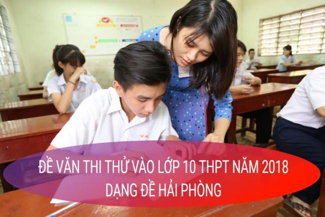 học sinh làm đề Văn thi thử vào lớp 10 tỉnh Hải Phòng năm 2018