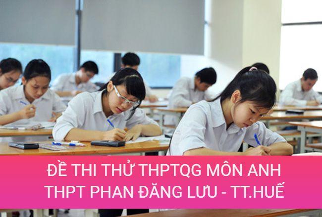 học sinh làm đề thi thử lần 1 môn anh THPT Phan Đăng Lưu