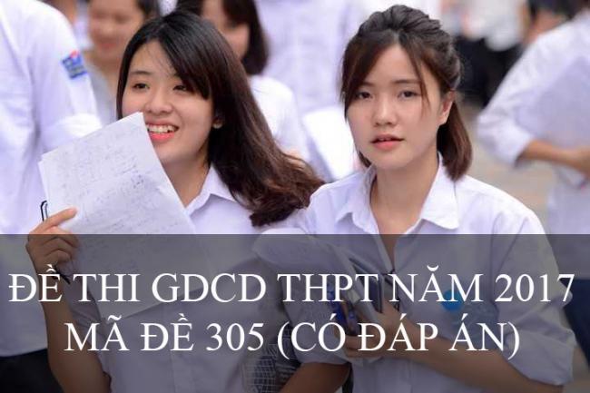 thí sinh làm đề thi môn GDCD THPT năm 2017 mã đề 305