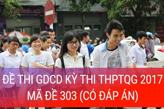 học sinh giải đề thi môn GDCD thpt năm 2017 (mã đề 303)