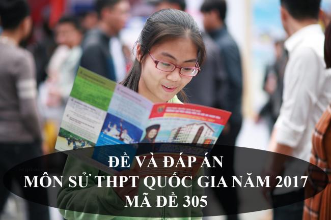 học sinh làm đề lịch sử THPT quốc gia năm 2017 mã đề 305