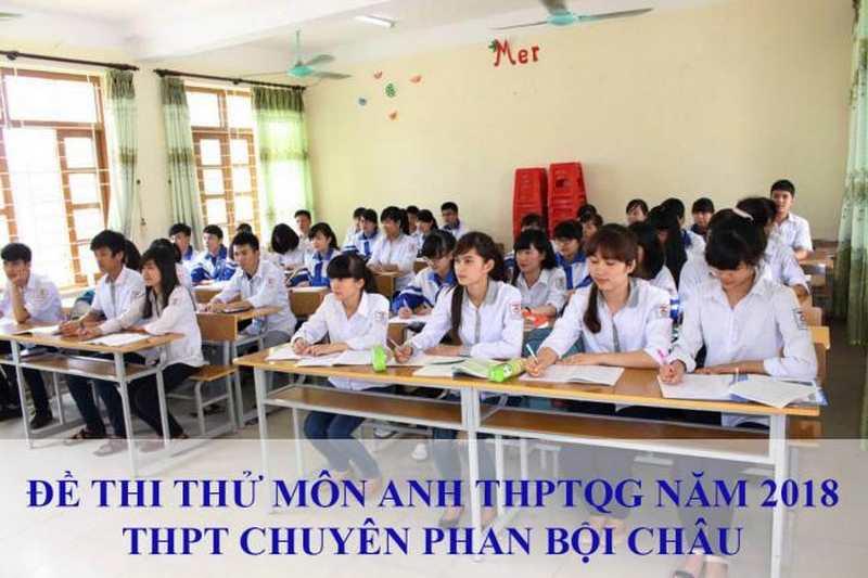 thí sinh làm bài thi thử môn Anh THPT Phan Bội Châu năm 2018