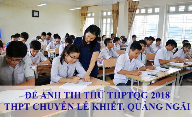 học sinh thi thử môn tiếng anh THPT chuyên Lê Khiết