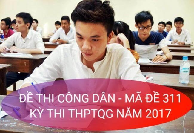 học sinh giải đề thi môn GDCD THPT quốc gia 2017 mã đề 311