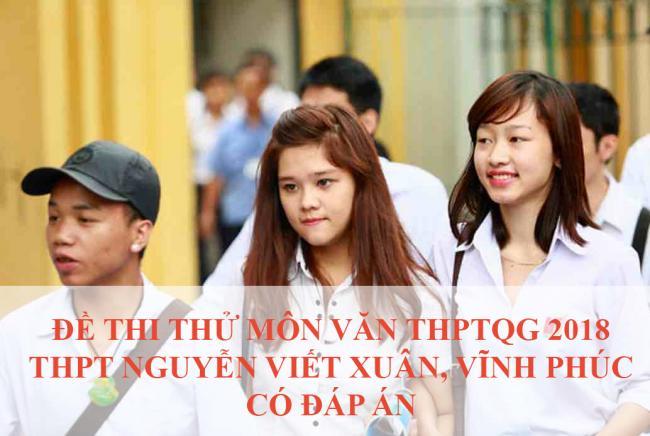học sinh làm đề văn thi thử THPT Nguyễn Viết Xuân năm 2018