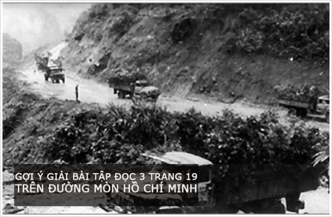 Gợi ý giải bài tập đọc 3 trang 19 Trên đường mòn Hồ Chí Minh