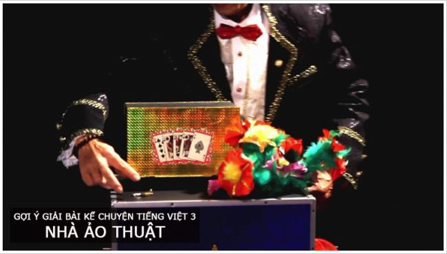 Gợi ý giải bài kể chuyện trang 42 Tiếng Việt 3 Nhà ảo thuật