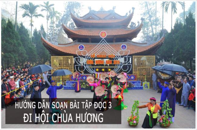 Soạn bài tập đọc Đi hội chùa Hương | SGK Tiếng Việt 3