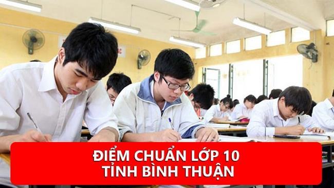 Điểm chuẩn lớp 10 năm 2019 tỉnh Bình Thuận