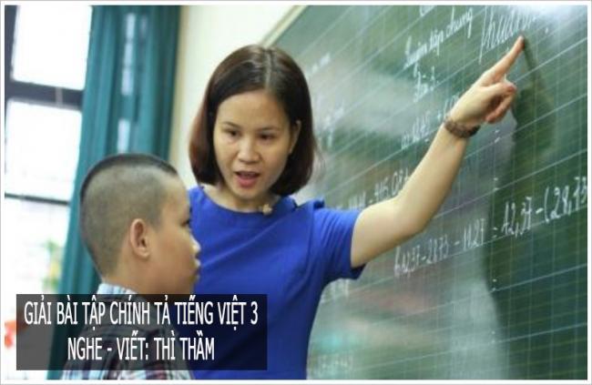 Giải bài tập chính tả trang 133 Tiếng Việt 3 Nghe - viết: Thì thầm