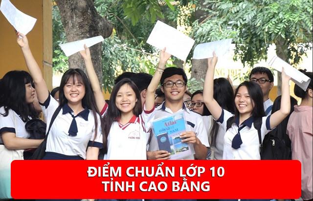 Điểm chuẩn lớp 10 tỉnh Cao Bằng