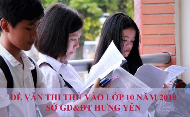 học sinh ôn đề văn thi thử vào lớp 10 năm 2018 tỉnh Hưng Yên