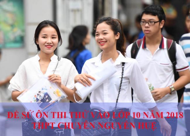 học sinh thi môn sử vào lớp 10 THPT chuyên Nguyễn Huệ