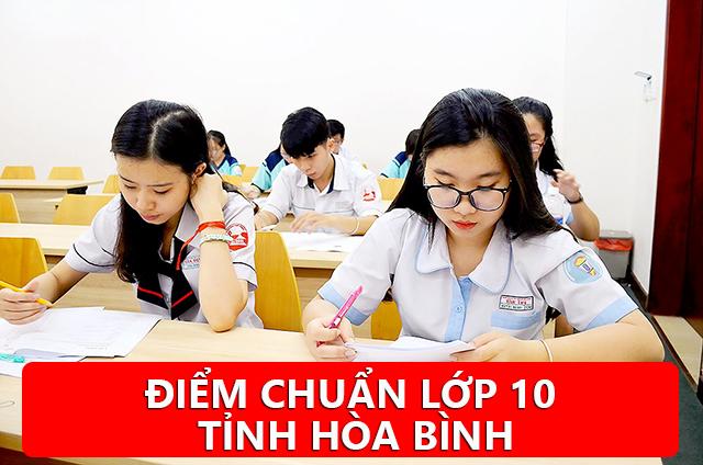 Điểm chuẩn tuyển sinh vào lớp 10 Hòa Bình 2020 - 2021