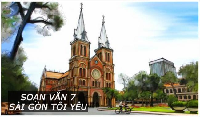 Soạn bài Sài Gòn tôi yêu
