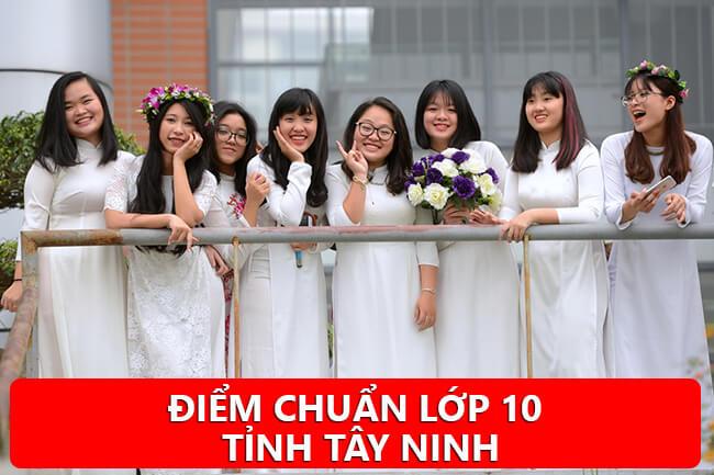 Điểm chuẩn tuyển sinh vào lớp 10 Tây Ninh năm học 2020-2021