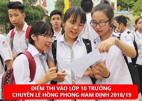 Điểm thi vào lớp 10 trường chuyên Lê Hồng Phong Nam Định 2018/19