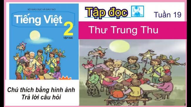 Soạn bài tập đọc Thư trung thu (trích) trang  09 SGK Tiếng Việt 2 tập 2