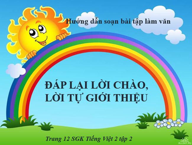 Hướng dẫn soạn bài tập làm văn đáp lại lời chào, tự giới thiệu Tiếng Việt 2 tập 2