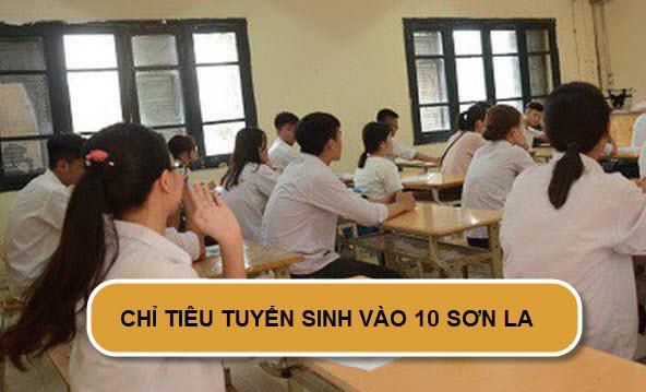 Chỉ tiêu tuyển sinh vào lớp 10 năm 2019 tại Sơn La